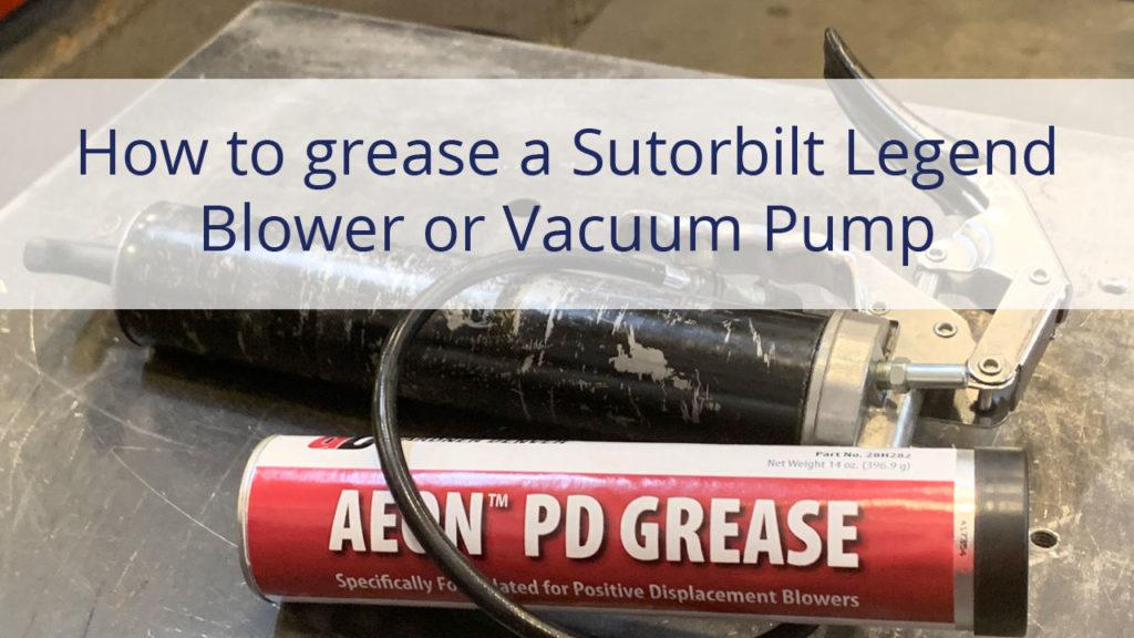 How to grease a Sutorbilt Legend blower